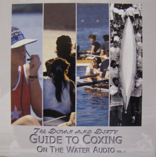 Down and Dirty Guide to Coxing on the water audio