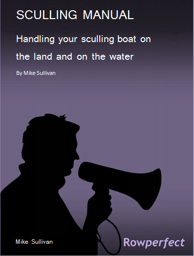 Handling your sculling boat on water and land by Mike Sullivan