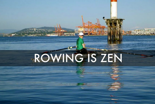 Rowing is Zen