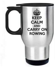 Keep Calm and Carry on Rowing travel mug