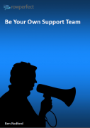 Be your own Support Team by Ben Rodford