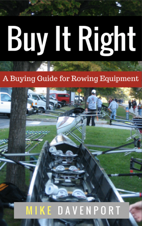 buy it right, rowing equipment purchase, mike davenport, rowing advice,