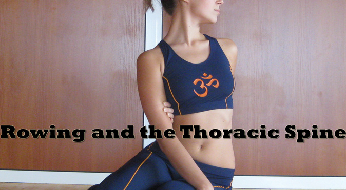 Mobility for Rowers: The Thoracic Spine