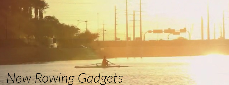 Rowing's best new gadgets