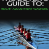 THE BUYER'S GUIDE TO: Height Adjustment Washers
