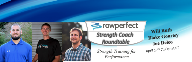 strength coach round table rowingchat april 17