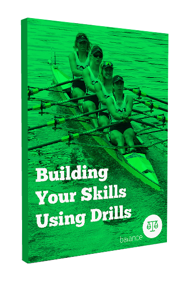 Balance in the Boat: Building Your Skills Using Drills
