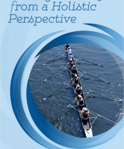 Rowing Technique from a Holistic Perspective