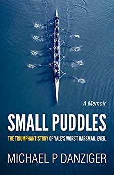 Small Puddles, rowing book, Michael Danziger