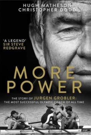 Jurgen Grobler, rowing biography,. more power book cover