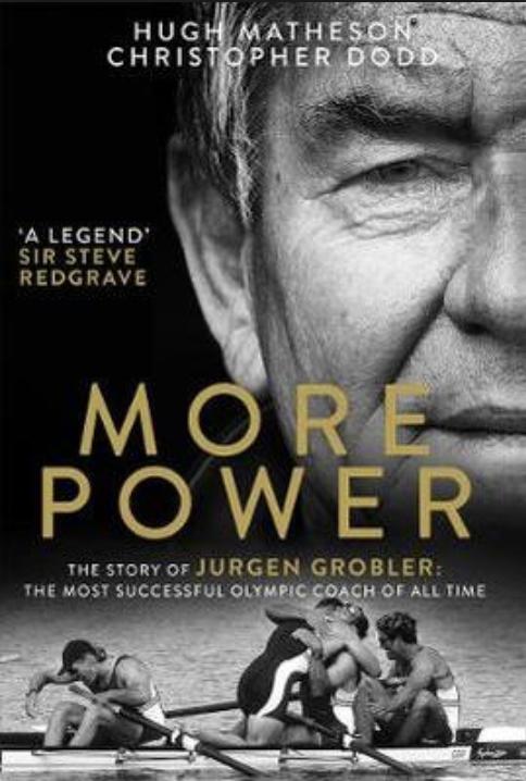 Jurgen Grobler, rowing biography,. more power book cover
